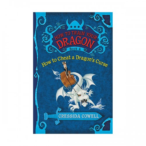 How to Train Your Dragon #04 : How to Cheat A Dragon's Curse (Paperback)