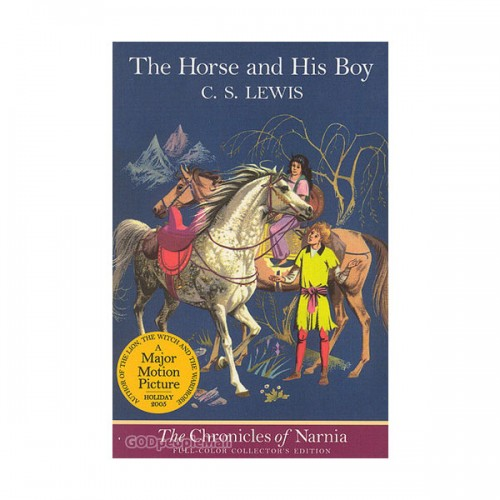 The Chronicles of Narnia #03: The Horse and His Boy (Paperback, Full-Color Edition)