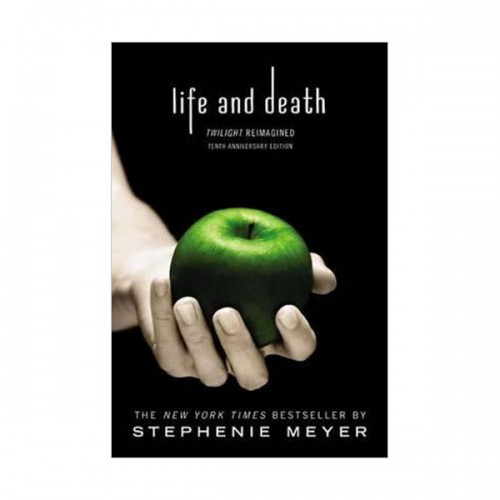 Life and Death : Twilight Reimagined (Paperback)