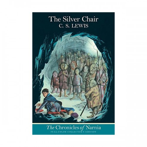 The Chronicles of Narnia #06 : The Silver Chair (Paperback, Full Color Edition)