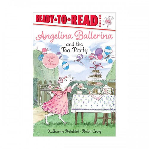 Ready to Read 1 : Angelina Ballerina and the Tea Party (Paperback)
