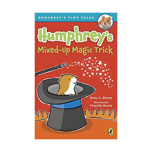 Humphrey's Tiny Tales #05: Humphrey's Mixed-Up Magic Trick (Paperback)