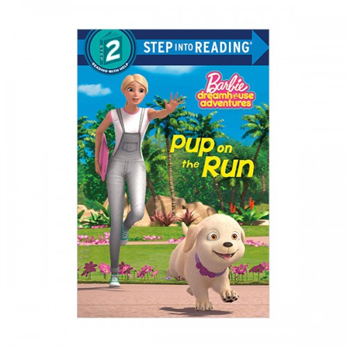 Step Into Reading 2 : Barbie : Pup on the Run (Paperback)