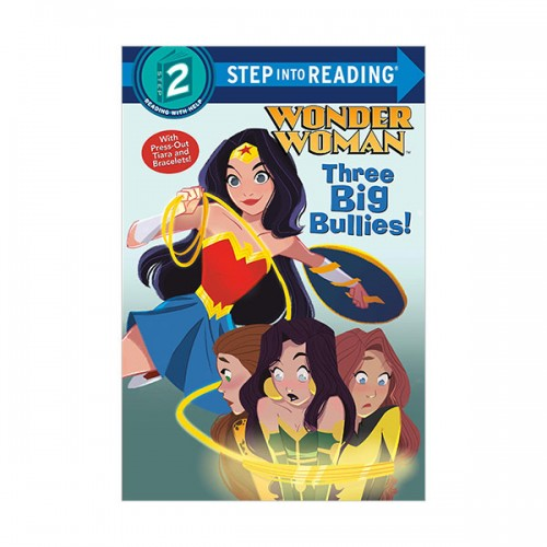 Step Into Reading 2 : DC Super Heroes : Wonder Woman : Three Big Bullies! (Paperback)
