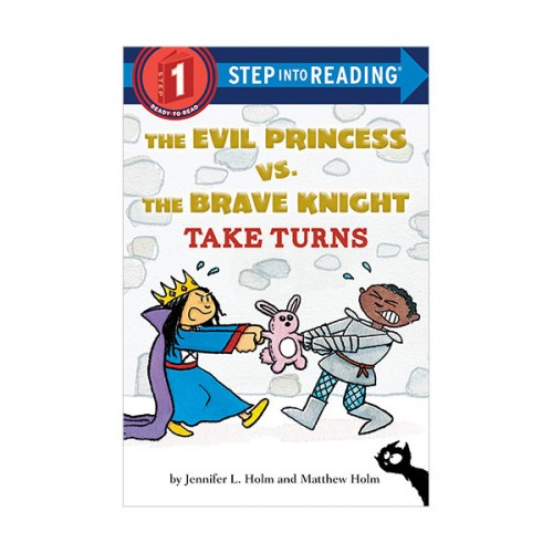 Step Into Reading 1 : The Evil Princess vs. the Brave Knight : Take Turns (Paperback)