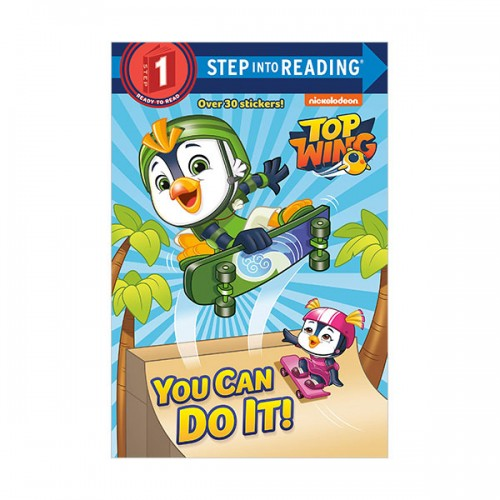 Step Into Reading 1 : Top Wing : You Can Do It! (Paperback)