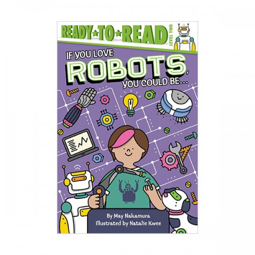 Ready to read 2 : If You Love Robots, You Could Be... (Paperback)