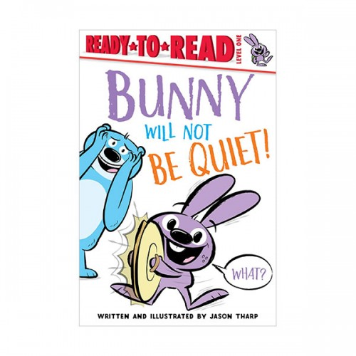Ready to read 1 : Bunny Will Not Be Quiet! (Paperback)