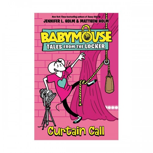Babymouse Tales from the Locker #04 : Curtain Call (Hardcover)