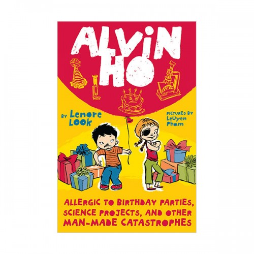 Alvin Ho #03 : Allergic to Birthday Parties, Science Projects, and Other Man-made Catastrophes (Paperback)