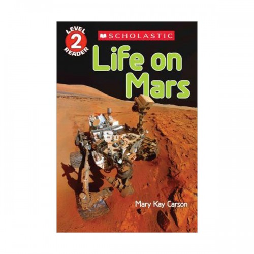 Scholastic Reader Level 2 : Life on Mars (Paperback)