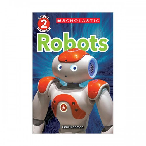 Scholastic Reader Level 2 : Robots (Paperback)