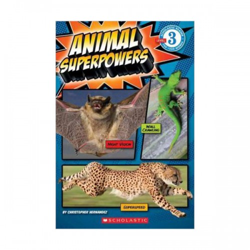 Scholastic Reader Level 3 : Animal Superpowers (Paperback)