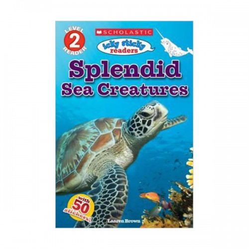 Scholastic Reader Level 2 : Icky Sticky Readers : Splendid Sea Creatures (Paperback)