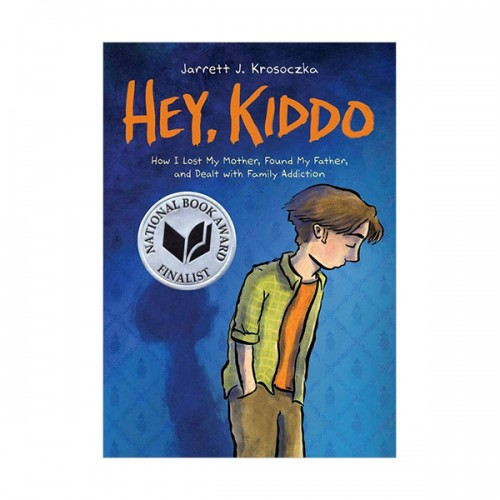 [스콜라스틱] National Book Award Finalist : Hey, Kiddo (Graphic Novel, Paperback)
