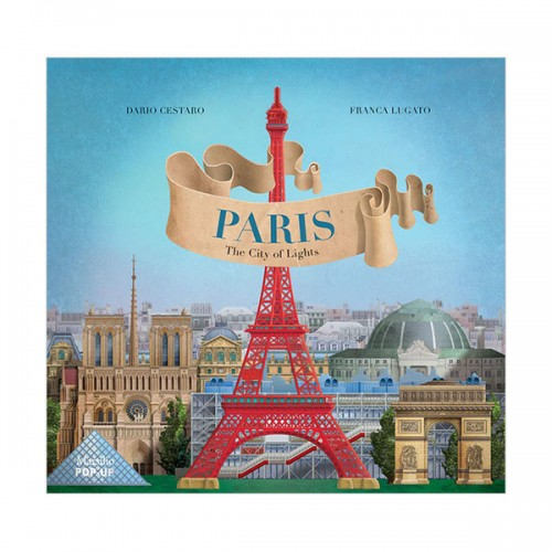 Paris : The City of Lights Pop-Up (Hardcover)