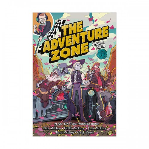 The Adventure Zone #03 : Petals to the Metal (Paperback)