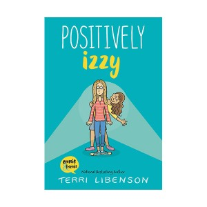 Emmie & Friends #02 : Positively Izzy (Paperback)