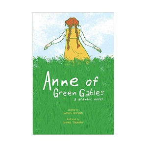 Anne of Green Gables : A Graphic Novel (Paperback)