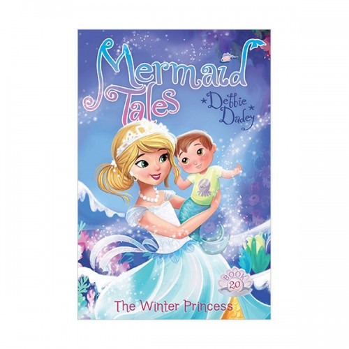 Mermaid Tales Series #20 : The Winter Princess (Paperback)