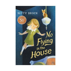 No Flying in the House (Paperback)
