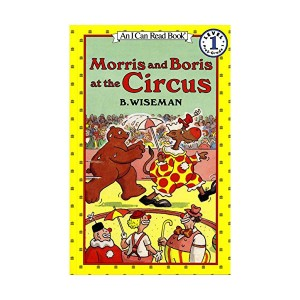I Can Read 1 : Morris and Boris at the Circus (Paperback)