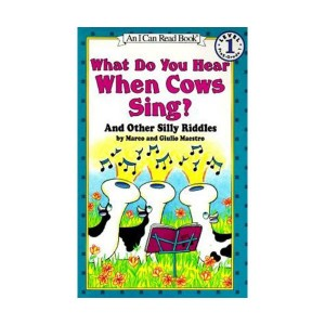 I Can Read 1 : What Do You Hear When Cows Sing? : And Other Silly Riddles (Paperback)