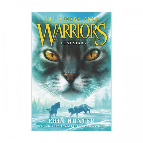 Warriors 7부 The Broken Code #01 : Lost Stars (Paperback)
