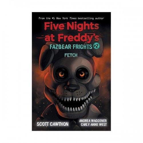 [스콜라스틱] Five Nights at Freddy's : Fazbear Frights #02 : Fetch (Paperback)