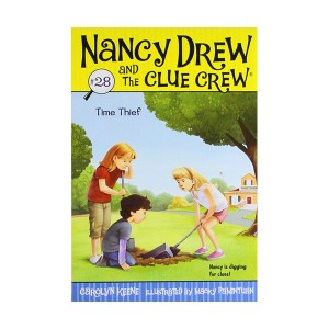 Nancy Drew and the Clue Crew #28 : Time Thief (Paperback)