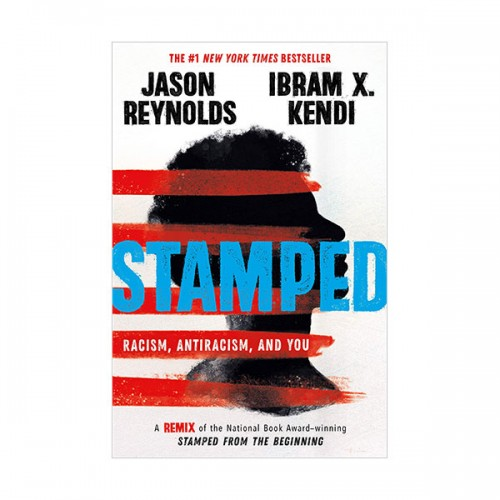 Stamped : Racism, Antiracism, and You (Hardcover)