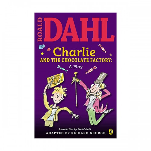 Charlie and the Chocolate Factory : 찰리와 초콜릿 공장 : A Play (Paperback)