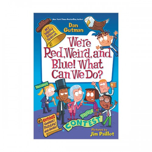 My Weird School Special : We're Red, Weird, and Blue! What Can We Do? (Paperback)