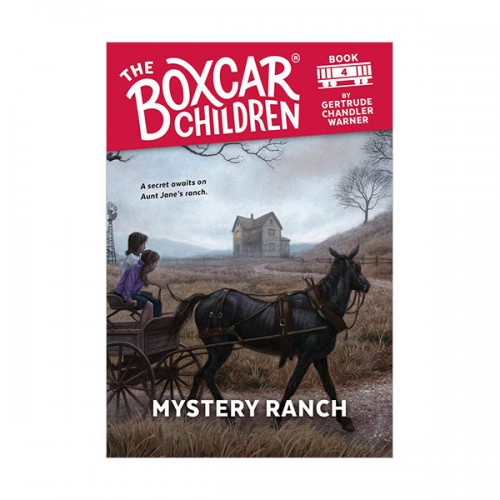 The Boxcar Children Mysteries #04 : Mystery Ranch (Paperback)
