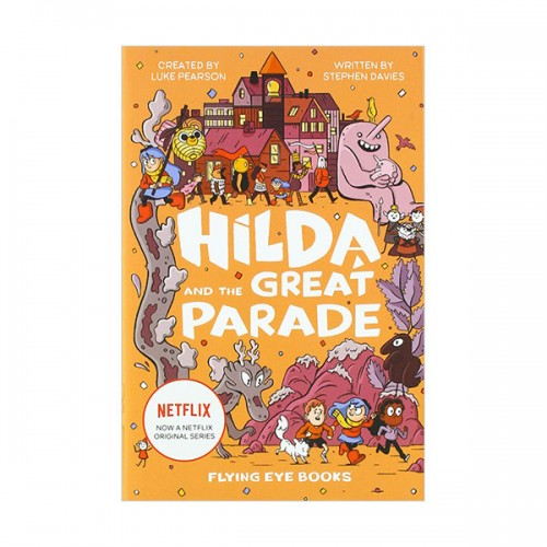 [넷플릭스] Netflix Original Series #02 : Hilda and the Great Parade (Hardcover, 영국판)
