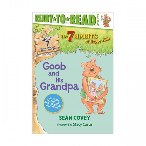 Ready to read 2 : The 7 Habits of Happy Kids : Goob and His Grandpa (Paperback)