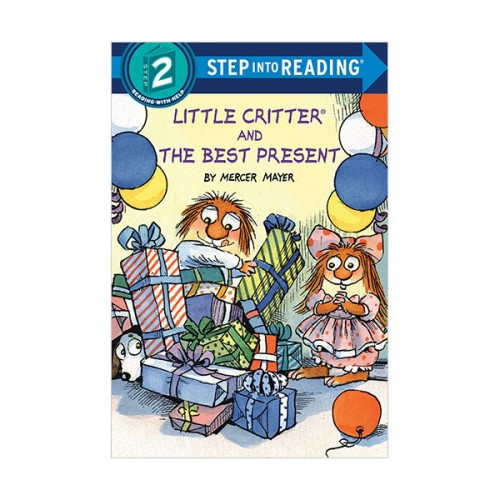Step Into Reading 2 : Little Critter and the Best Present (Paperback)