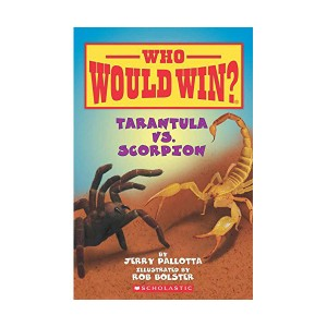 Who Would Win? #07 : Tarantula vs. Scorpion (Paperback)