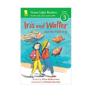 Green Light Readers Level 3 : Iris and Walter and the Field Trip (Paperback)