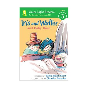 Green Light Readers Level 3 : Iris and Walter and Baby Rose (Paperback)