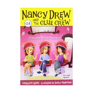 Nancy Drew and the Clue Crew #24 : Princess Mix-up Mystery (Paperback)