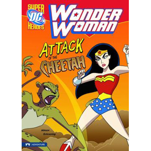 DC Super Heroes : Wonder Woman : Attack of the Cheetah (Paperback)