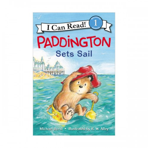 RL 2.0 : I Can Read Level 1 : Paddington Sets Sail (Paperback)
