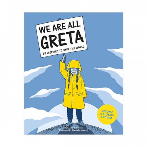 We Are All Greta : Be Inspired by Greta Thunberg to Save the World (Paperback, 영국판)