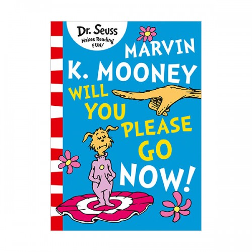 Dr. Seuss Readers : Marvin K. Mooney Will You Please Go Now! (Paperback, 영국판)