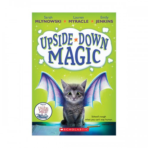 [스콜라스틱] Upside-Down Magic #01 : Upside-Down Magic (Paperback)