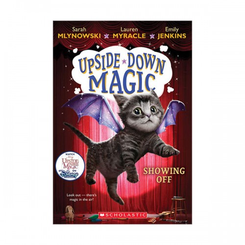 Upside-Down Magic #03 : Showing Off (Paperback)