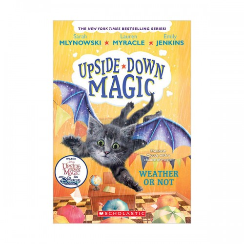 Upside-Down Magic #05 : Weather or Not (Paperback)