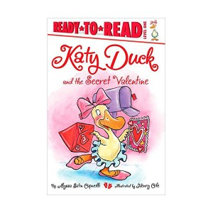 Ready to Read 1 : Katy Duck and the Secret Valentine (Paperback)