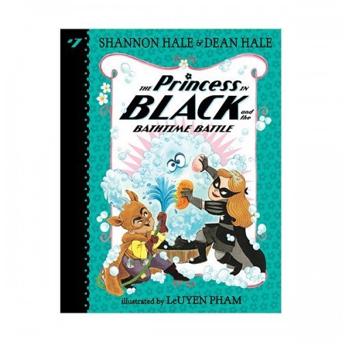 블랙 프린세스 #07 : The Princess in Black and the Bathtime Battle (Paperback, 미국판)